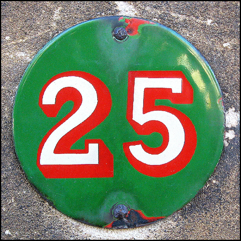 Picture of a sign reading 25