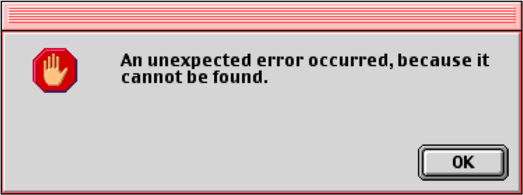 Screenshot showing the text: An unexpected error occurred because it cannot be found.