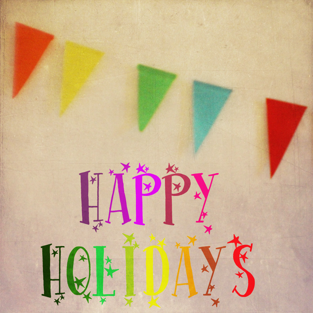 Picture of a garland and the words 'Happy holidays'